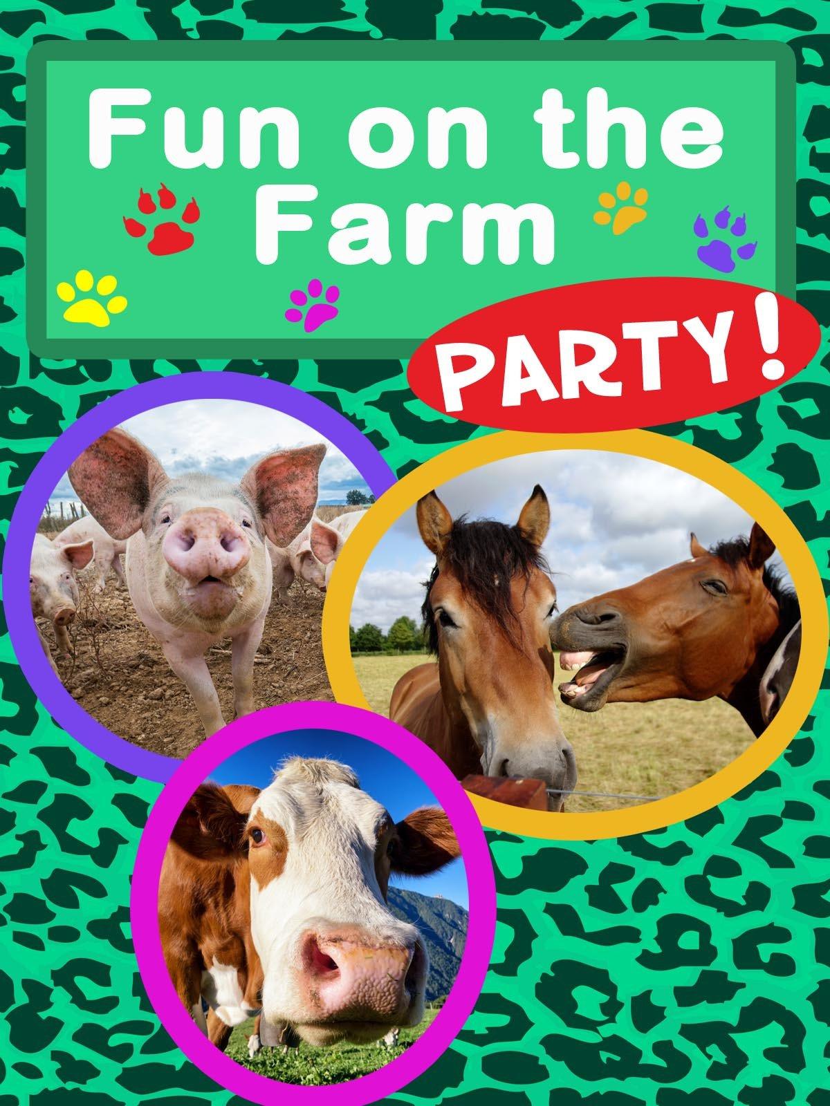 Fun On The Farm Party