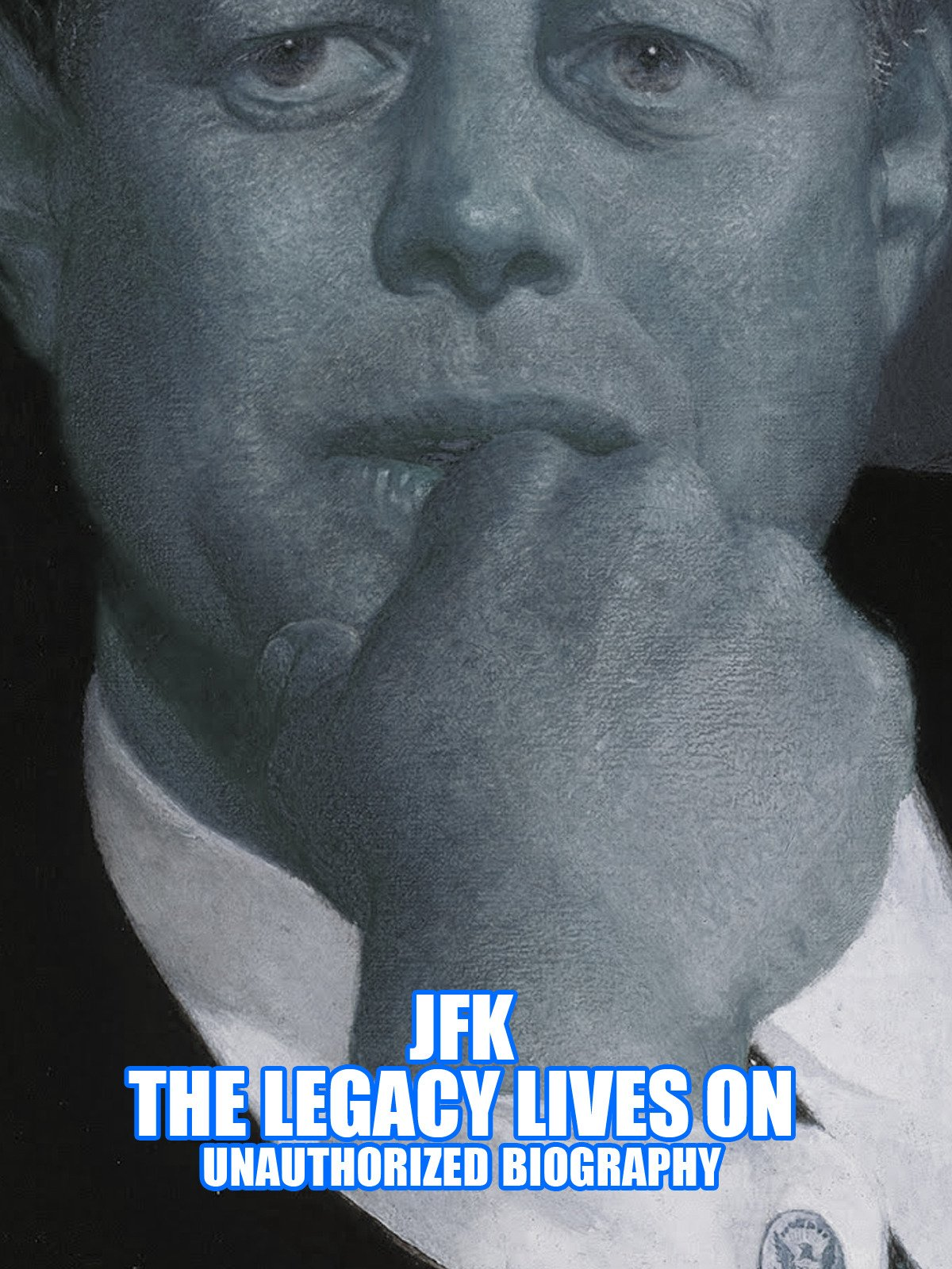 JFK The Legacy Lives On