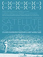 Satellite of Love [HD]