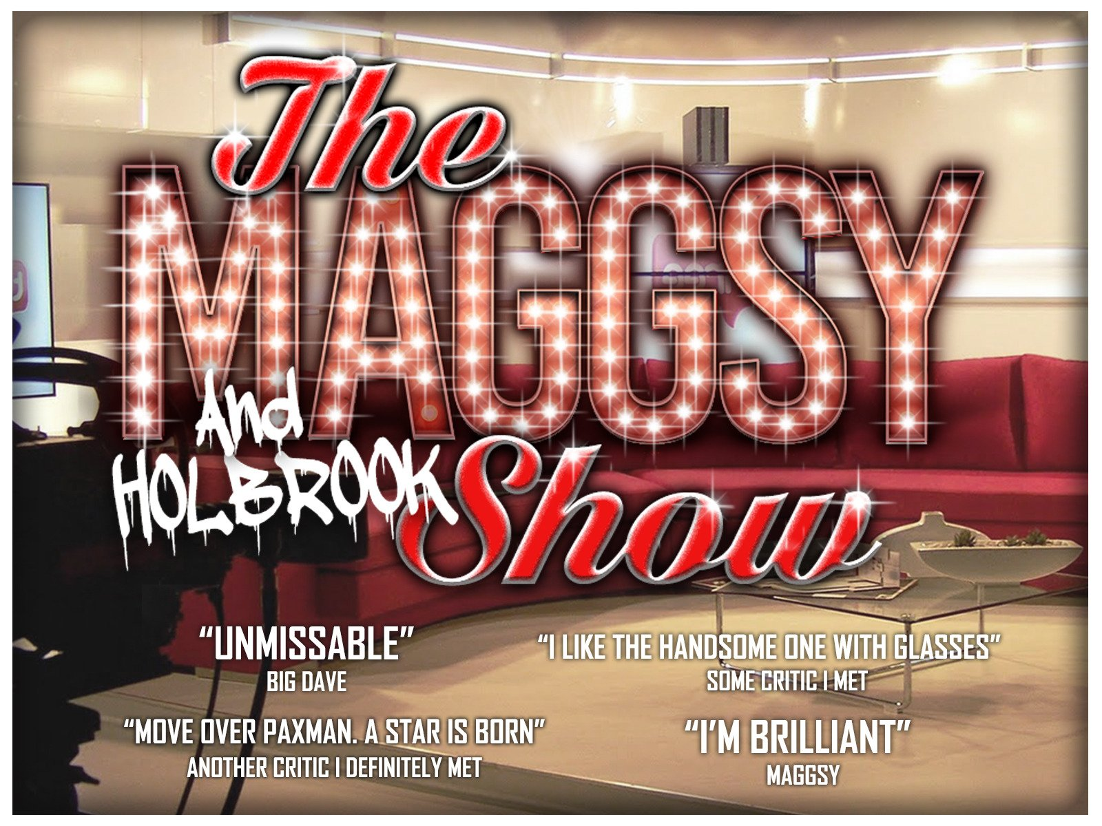 The Maggsy (and Holbrook) Show - Season 1