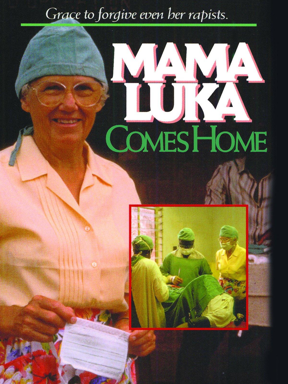 Mama Luka Comes Home
