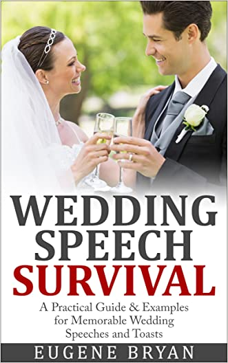 Wedding Speech Survival: A Practical Guide & Examples for Memorable Wedding Speeches and Toasts