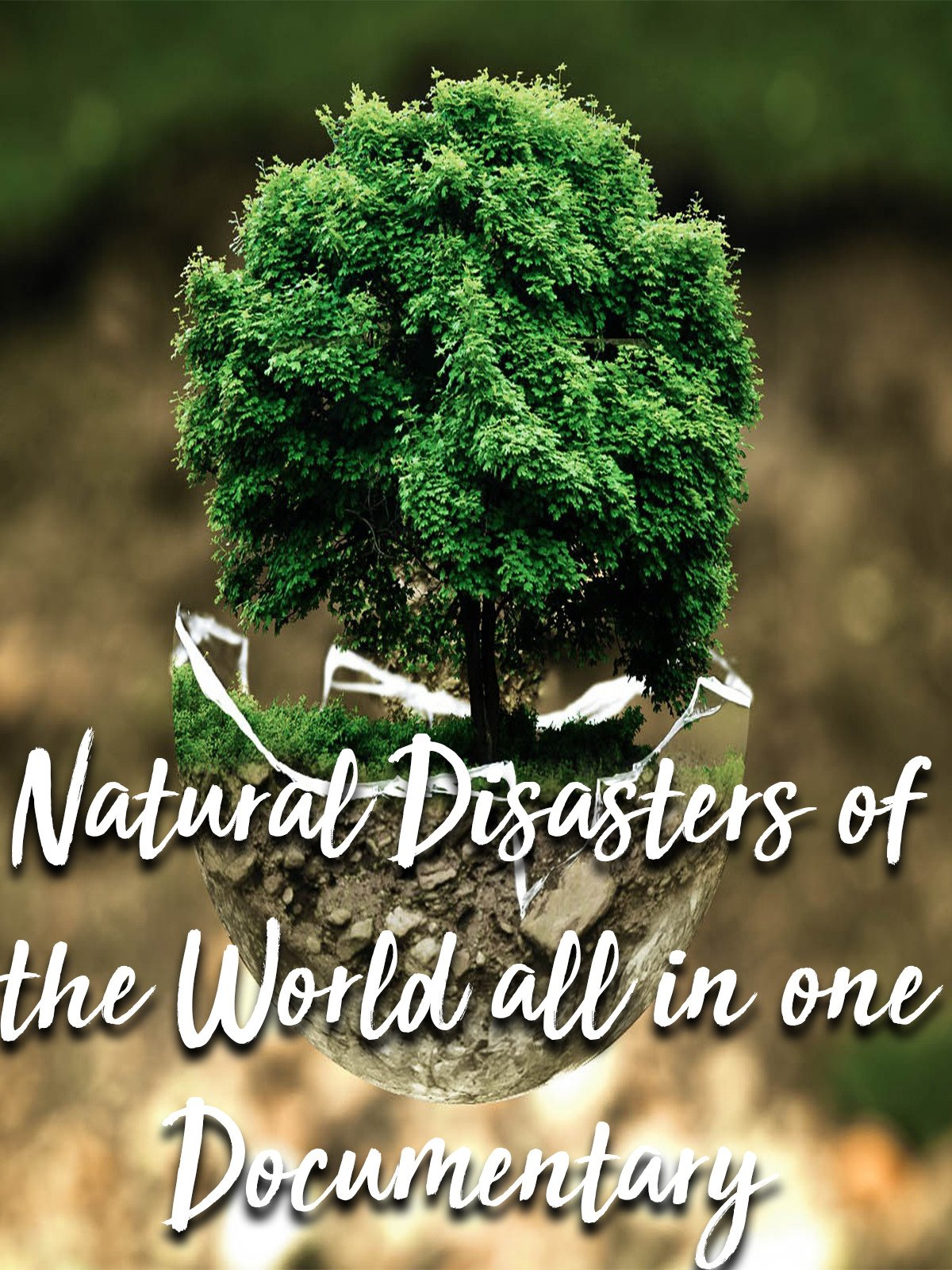Natural Disasters of the World all in one Documentary