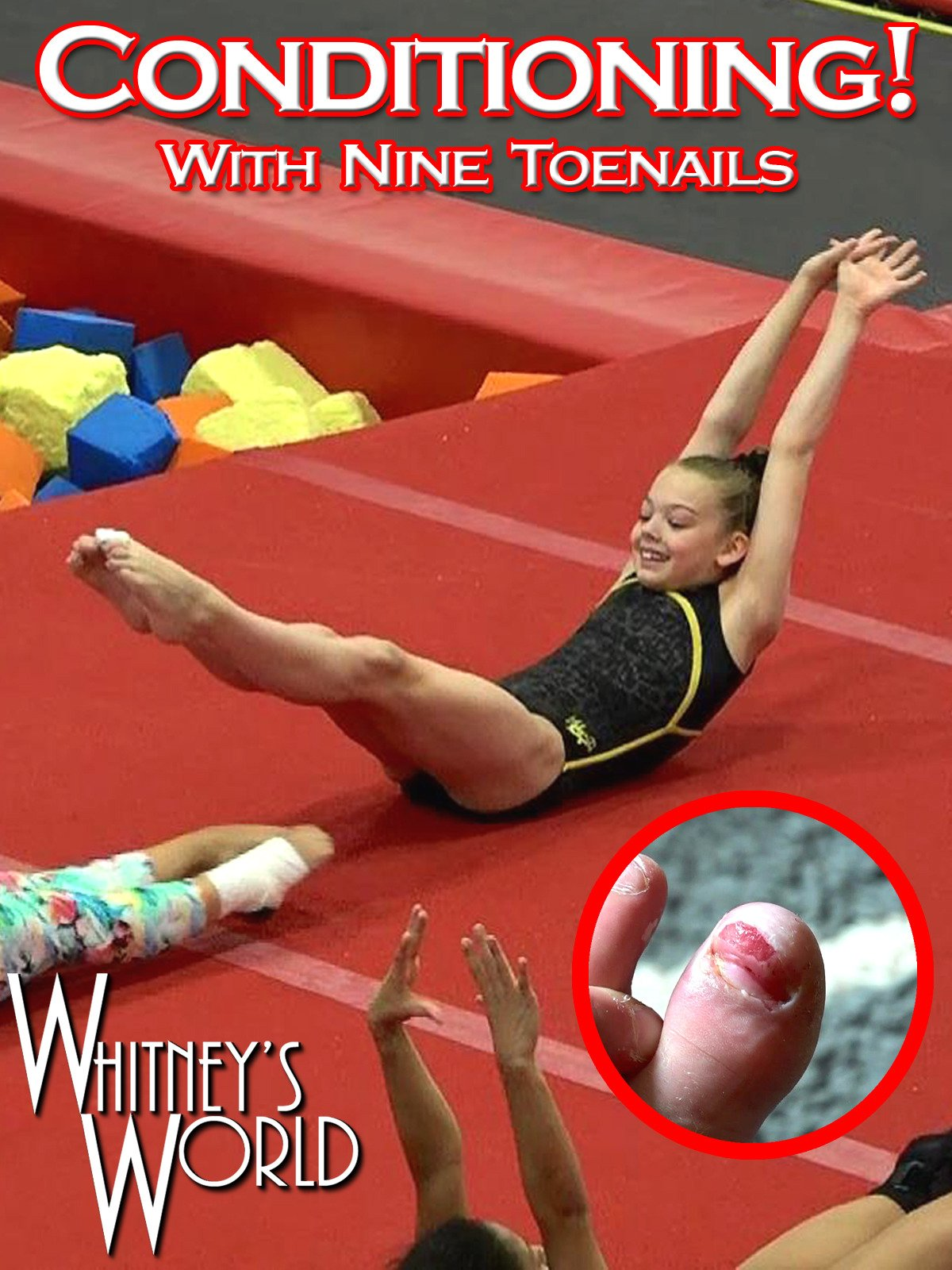 Conditioning! With Nine Toenails