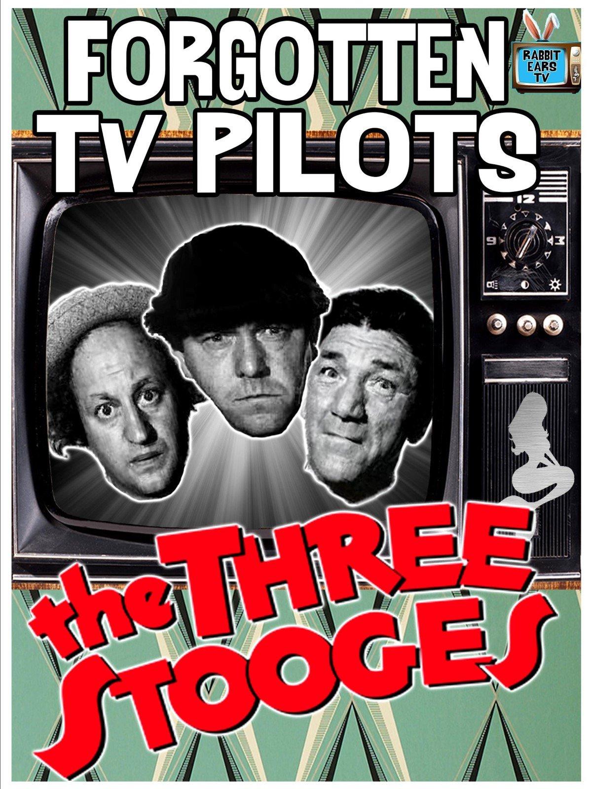 Forgotten TV Pilots: The Three Stooges