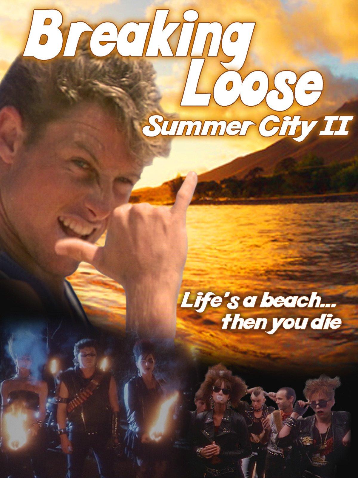 Breaking Loose: Summer City 2