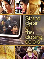 Stand Clear Of The Closing Doors [HD]