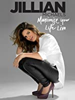 Jillian Michaels: Maximize Your Life Live