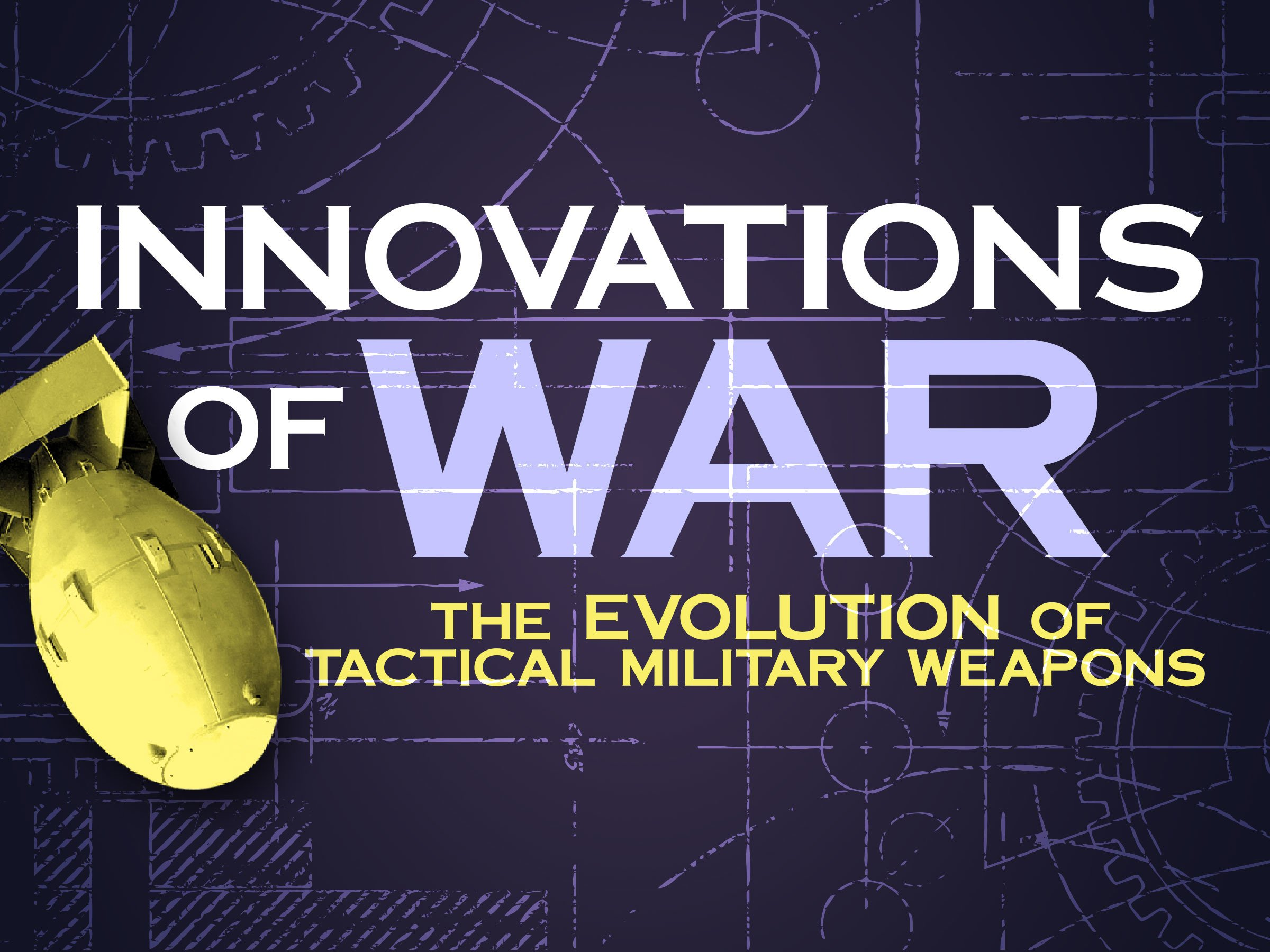 Innovations of War - Season 1