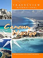 Travelview International Cancun Mexico