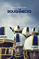 The Roughnecks