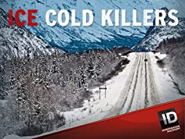 Ice Cold Killers Season 3