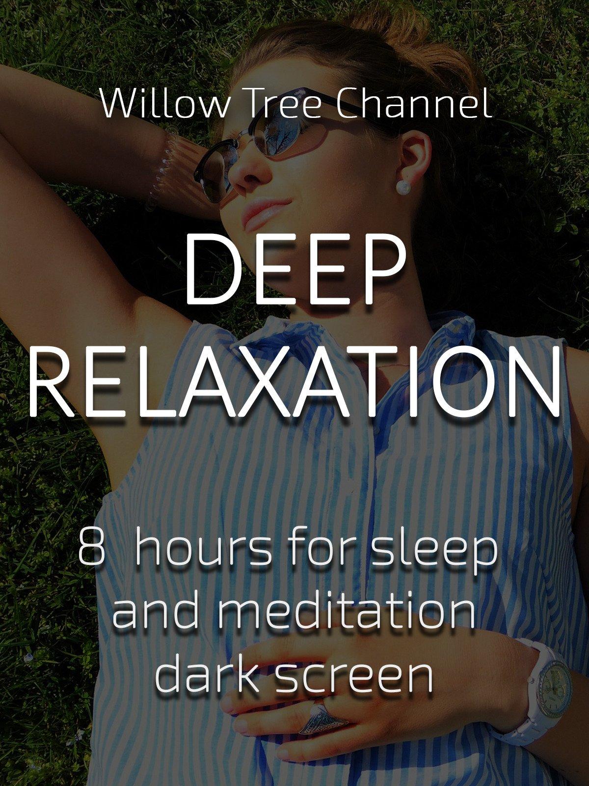 Deep ralaxation, 8 hours for Sleep and Meditation, dark screen
