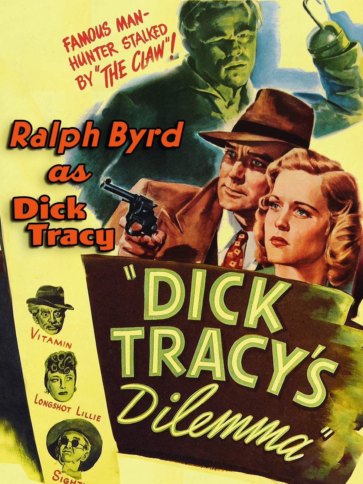 Dick Tracy's Dilemma - Ralph Byrd As Dick Tracy