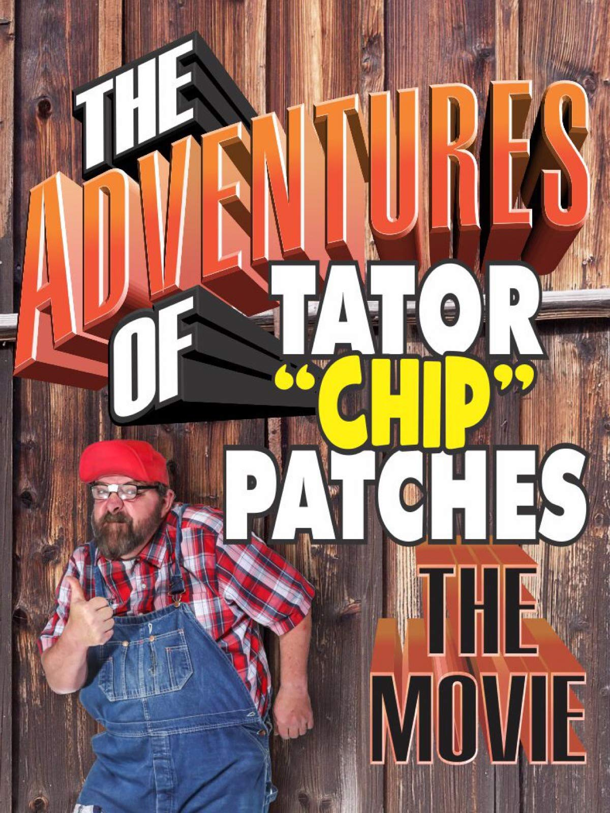 "The Adventures Of Tator ""Chip"" Patches (The Movie)"