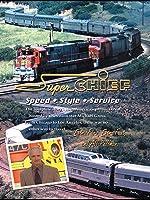 Super Chief Speed-Style-Service