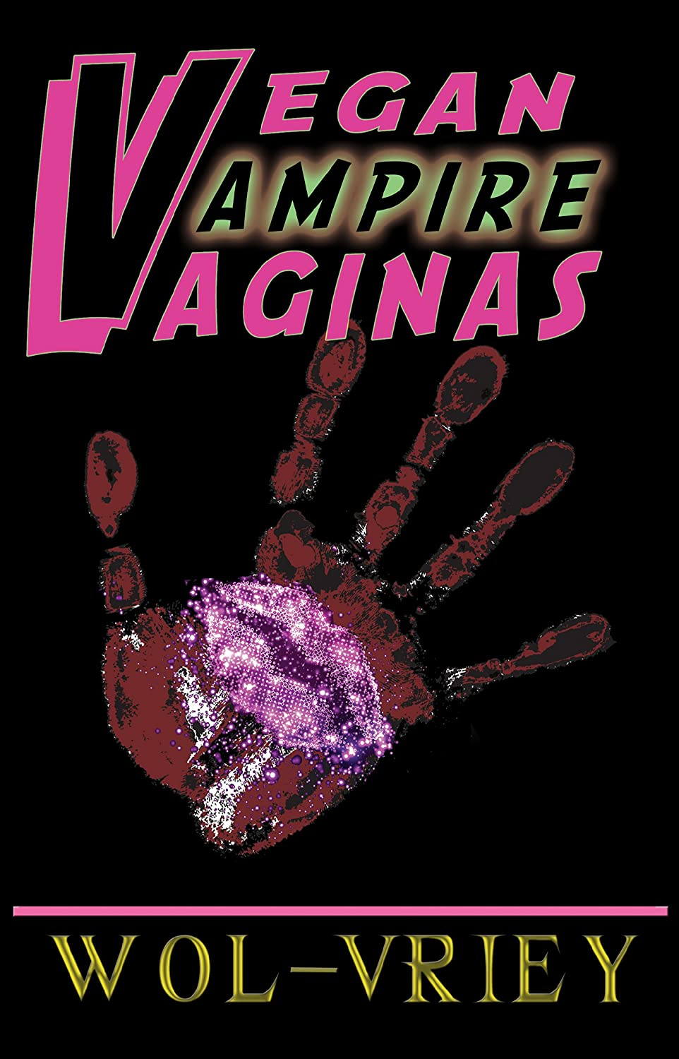 {Review} Vegan Vampire Vaginas by Wol-vriey