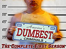 America's Dumbest Criminals - The Complete First Season - 26 Episodes