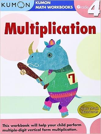 Grade 4 Multiplication (Kumon Math Workbooks) written by Kumon Publishing