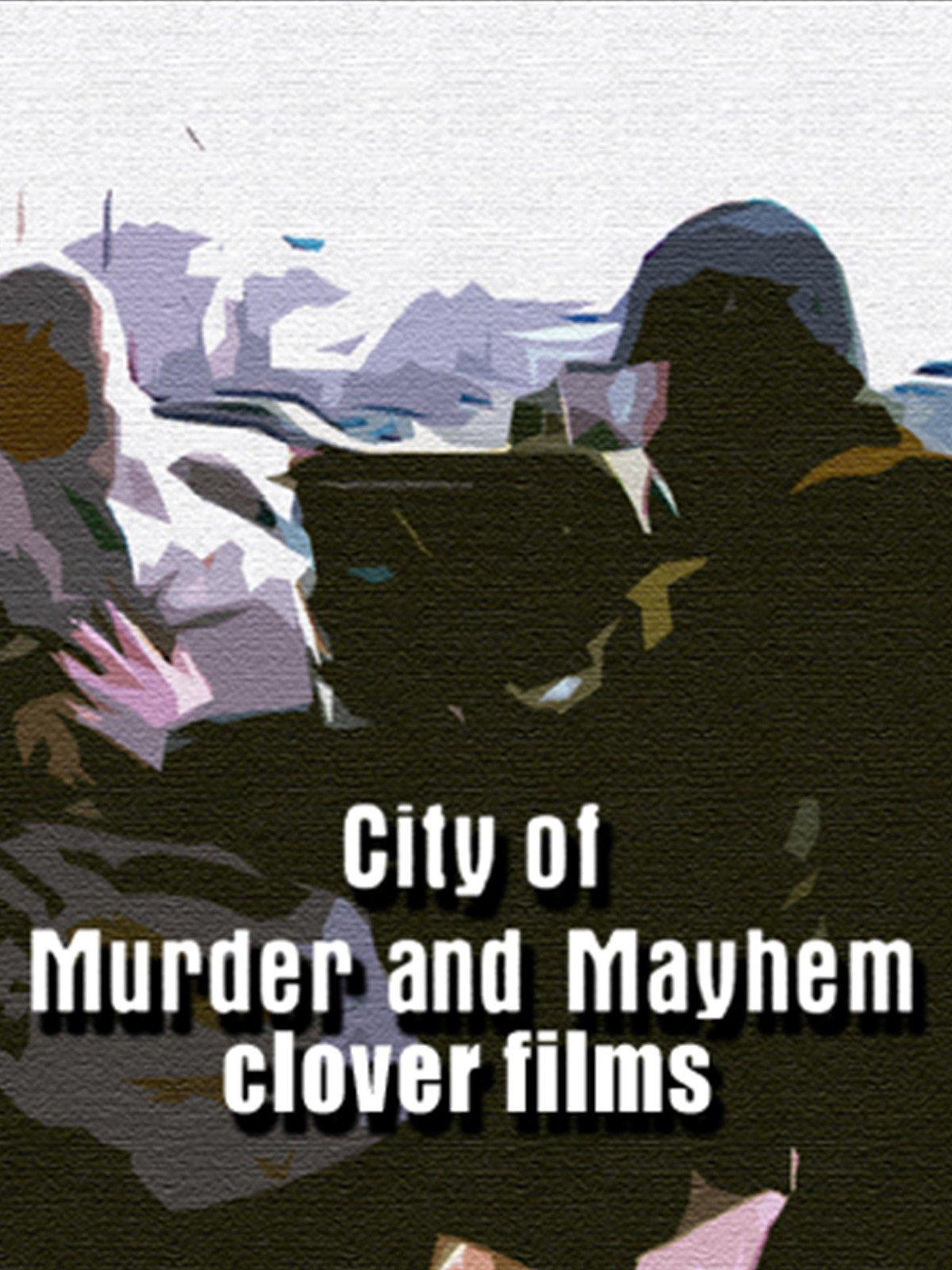 City of Murder and Mayhem