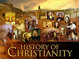 History of Christianity Season 1