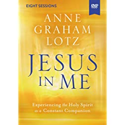 Jesus in Me Video Study: Experiencing the Holy Spirit as a Constant Companion