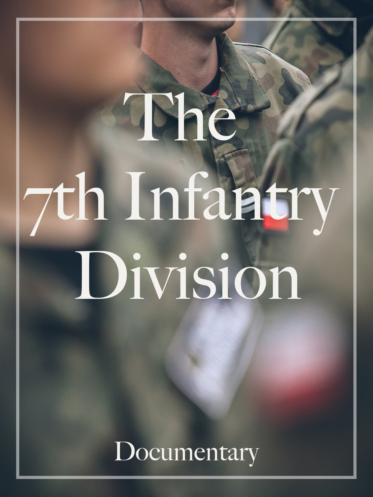 The 7th Infantry Division Documentary