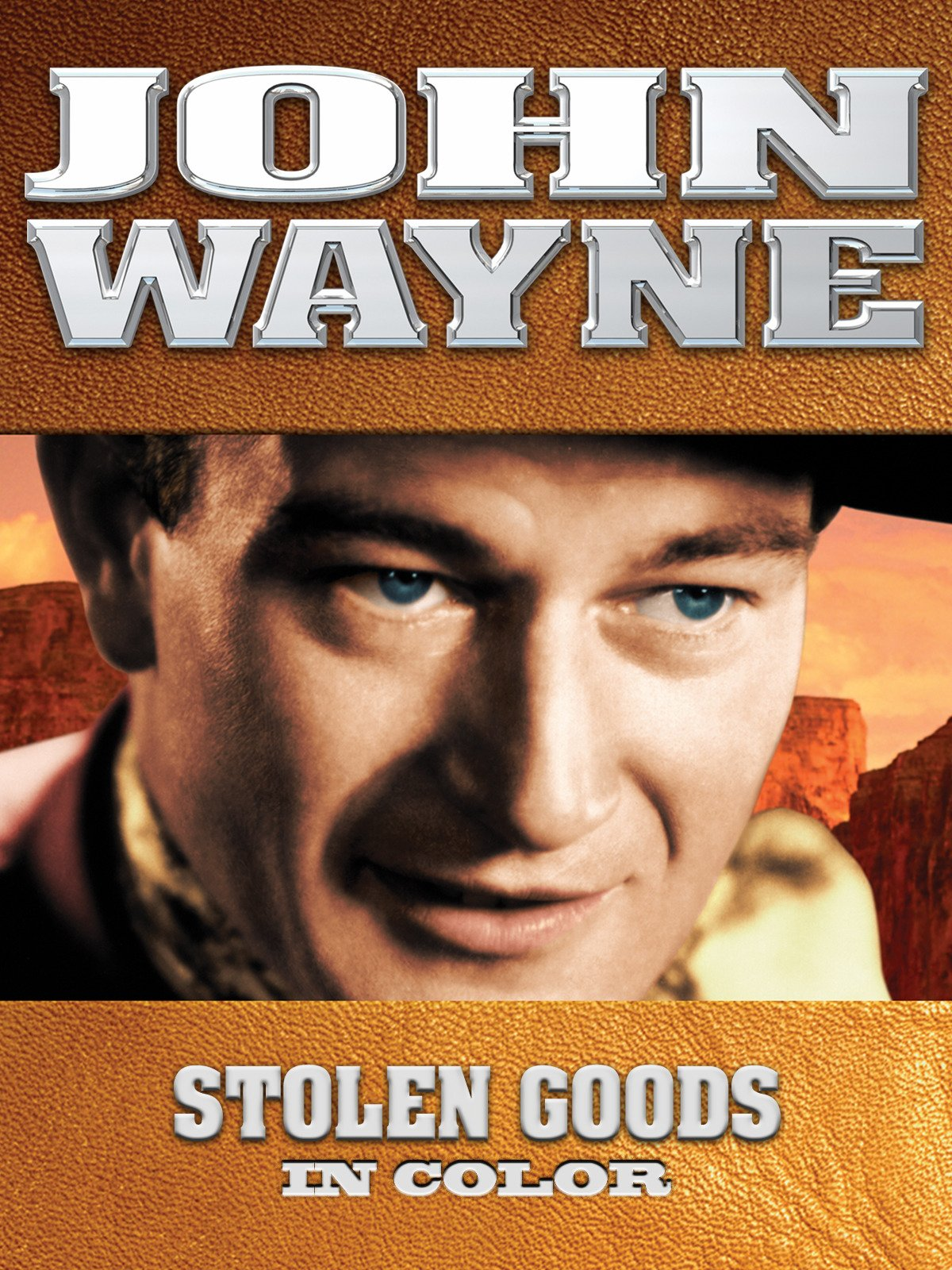 John Wayne: Stolen Goods (In Color)