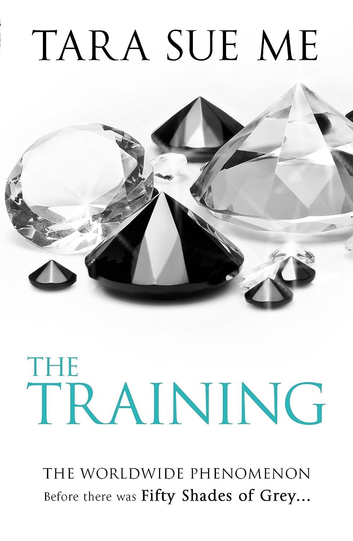 The Training (Submissive Trilogy #3) - Tara Sue Me