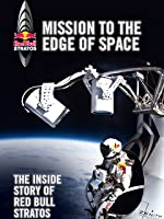 Stratos: Mission To The Edge of Space [HD]
