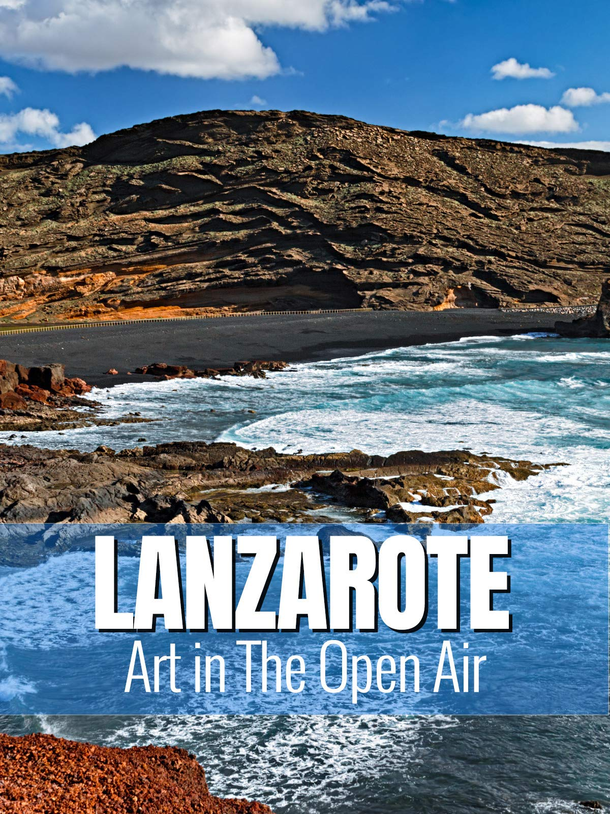 Lanzarote - Art In The Open Air