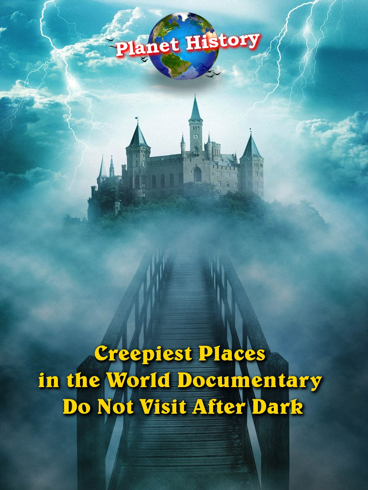 Creepiest Places in the World Documentary - Do Not Visit After Dark - Planet History
