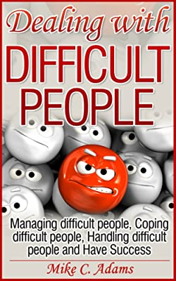 Dealing with difficult people book