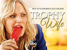 Trophy Wife Season 1 [HD]