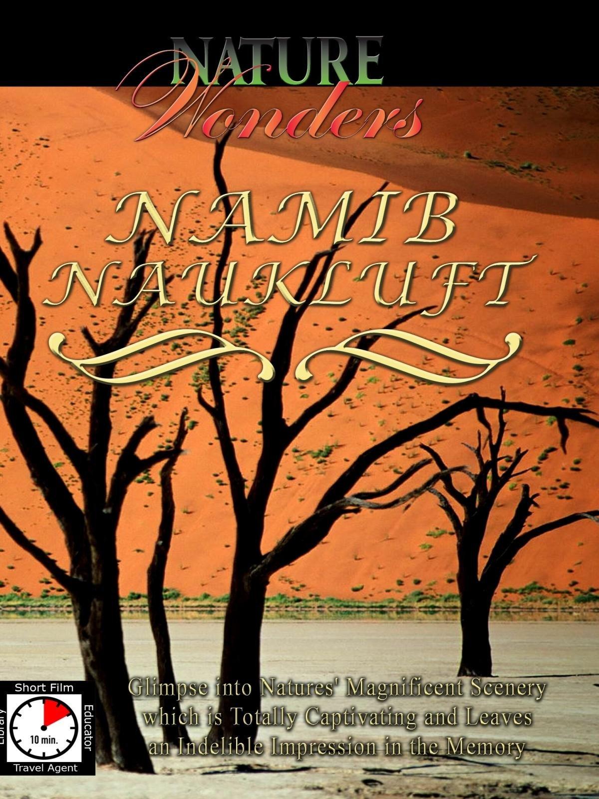 Nature Wonders - Namib Naukluft - Namibia