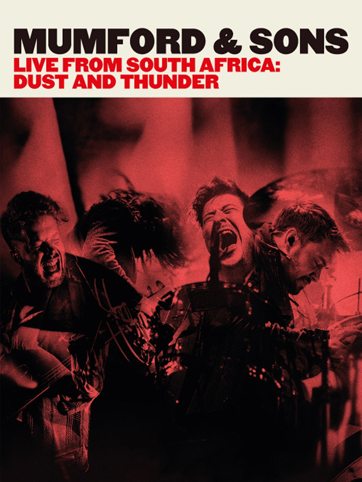 Mumford & Sons Live From South Africa: Dust & Thunder