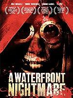 Waterfront Nightmare