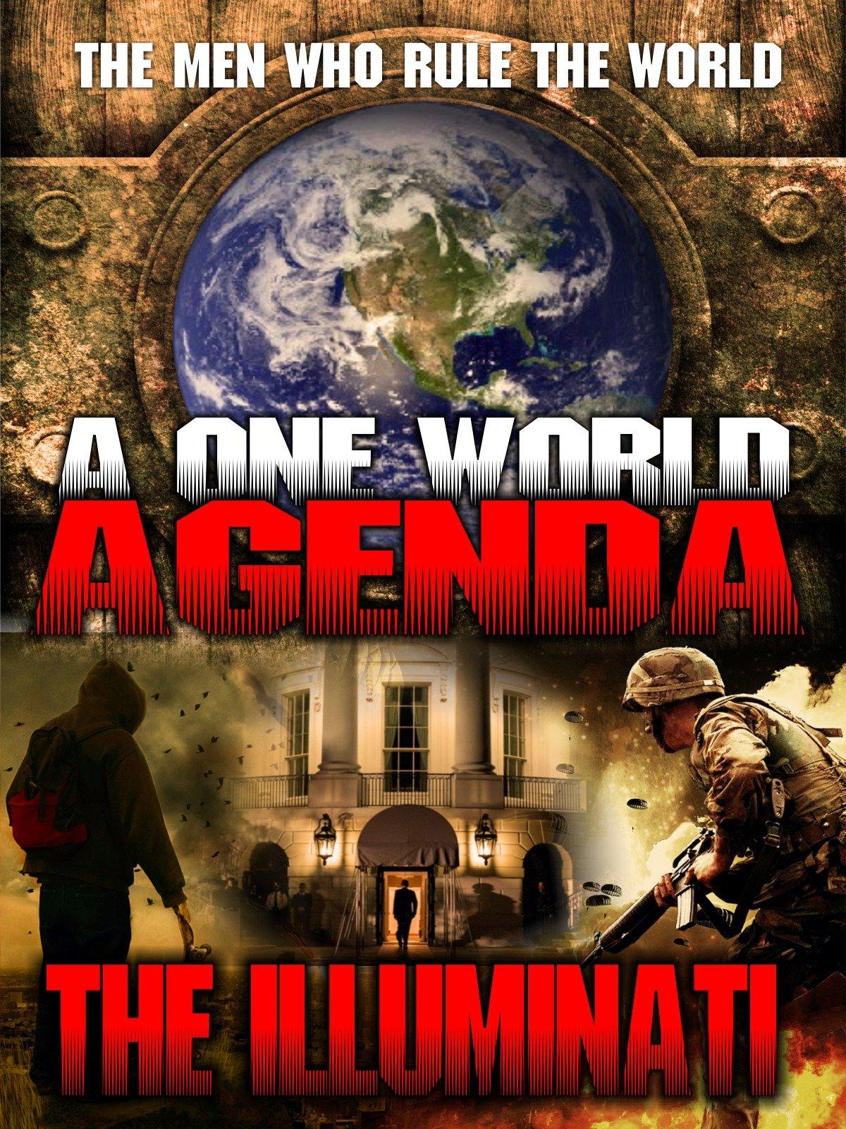 One World Agenda: The Illuminati, A