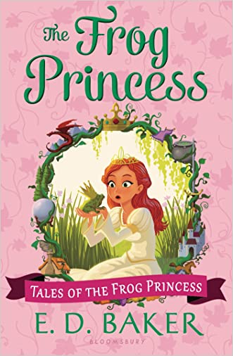 The Frog Princess (Tales of the Frog Princess) written by E. D. Baker