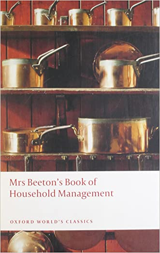 Mrs Beeton's Book of Household Management: Abridged edition (Oxford World's Classics)