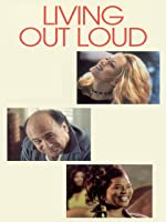 Living Out Loud [HD]