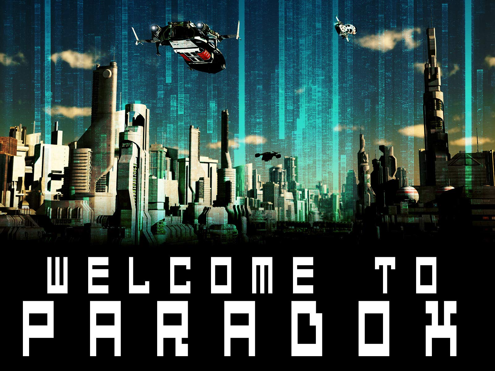 Welcome to Paradox on Amazon Prime Video UK