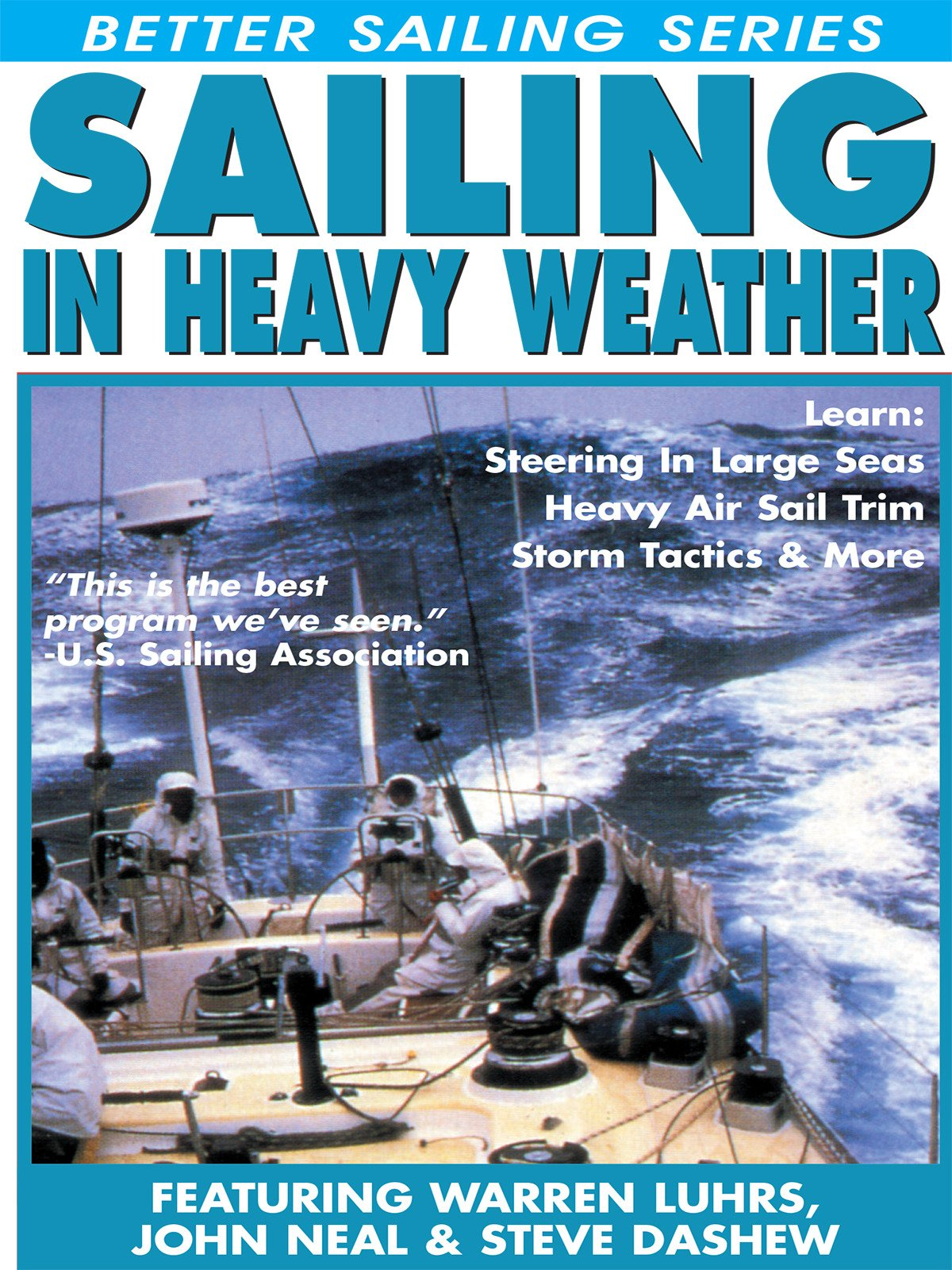 Sailing In Heavy Weather
