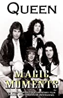 Queen - Magic Moments: Unauthorized