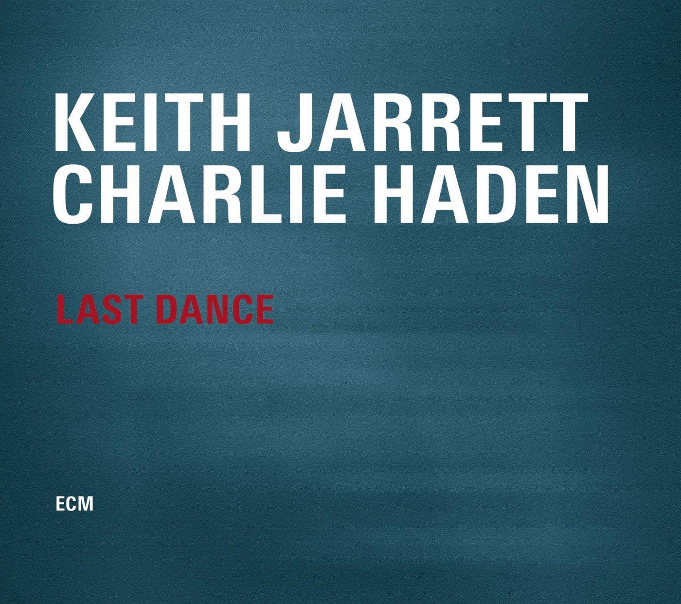 Keith Jarrett/Charlie Haden - Last Dance  cover