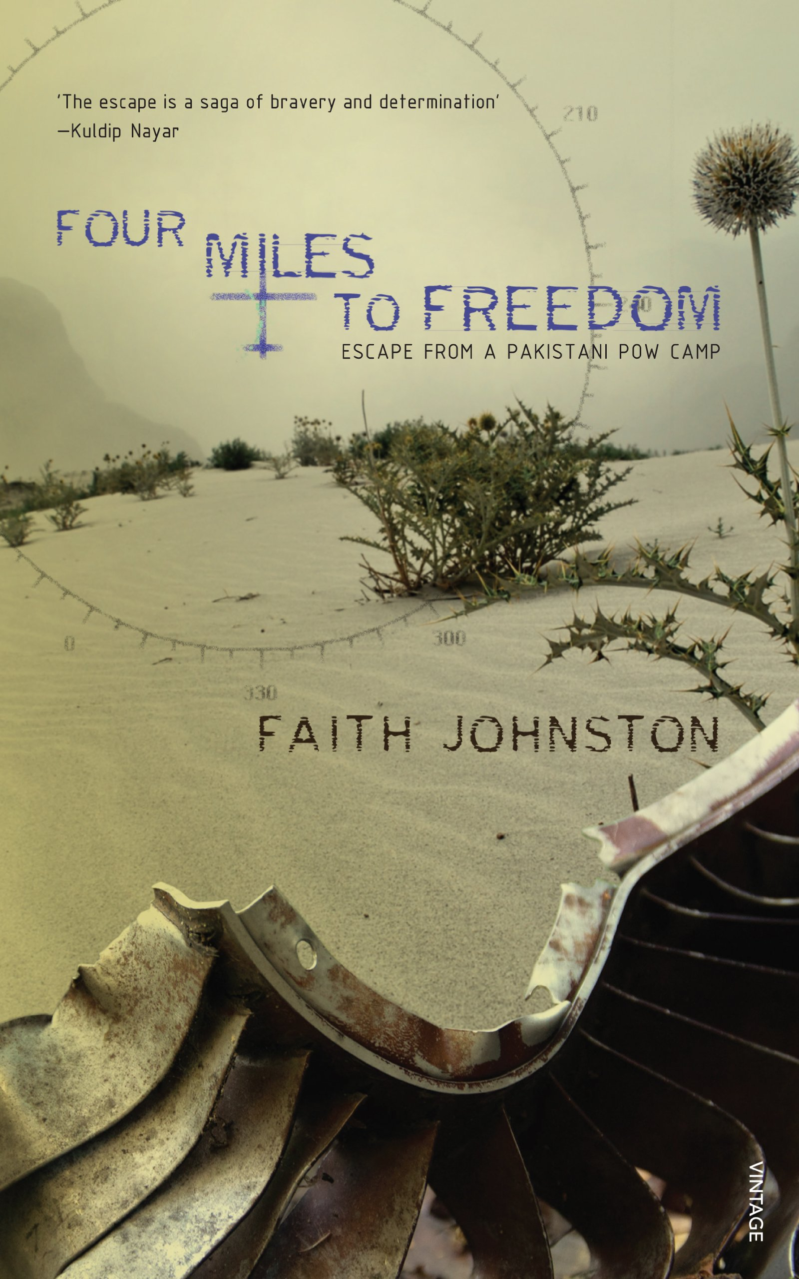 Buy Four Miles To Freedom: Escape From A Pakistani Pow Camp Book Online At  Low Prices In India  Four Miles To Freedom: Escape From A Pakistani Pow  Camp