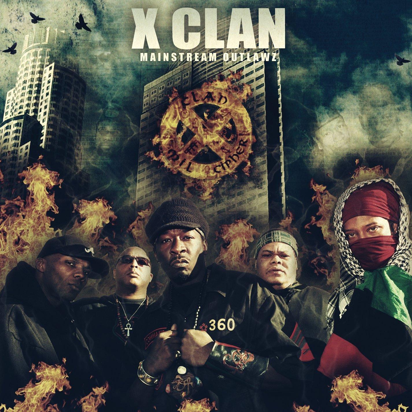 X Clan Mainstream Outlawz