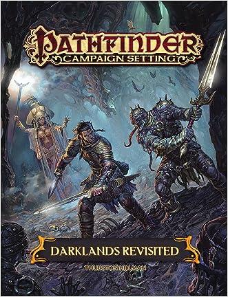 Pathfinder Campaign Setting: Darklands Revisited