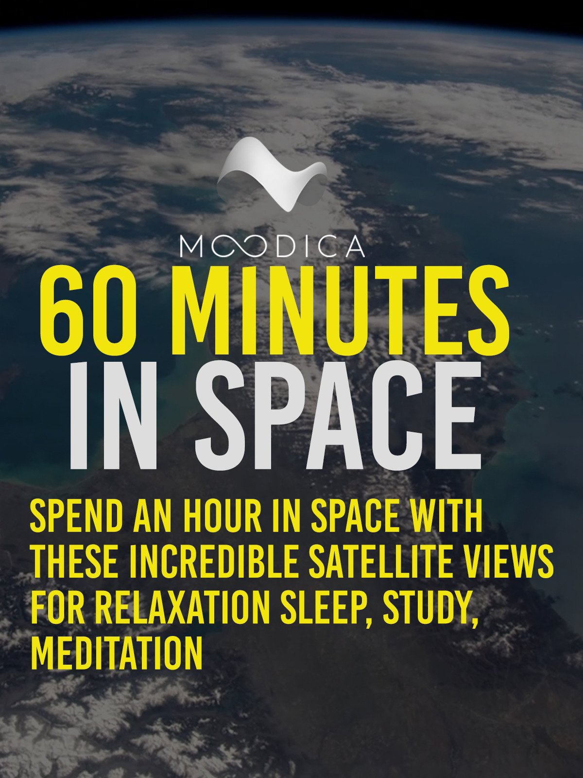 60 Minutes In Space: Spend An Hour In Space With These Incredible Satellite Views For Relaxation Sleep, Study, Meditation