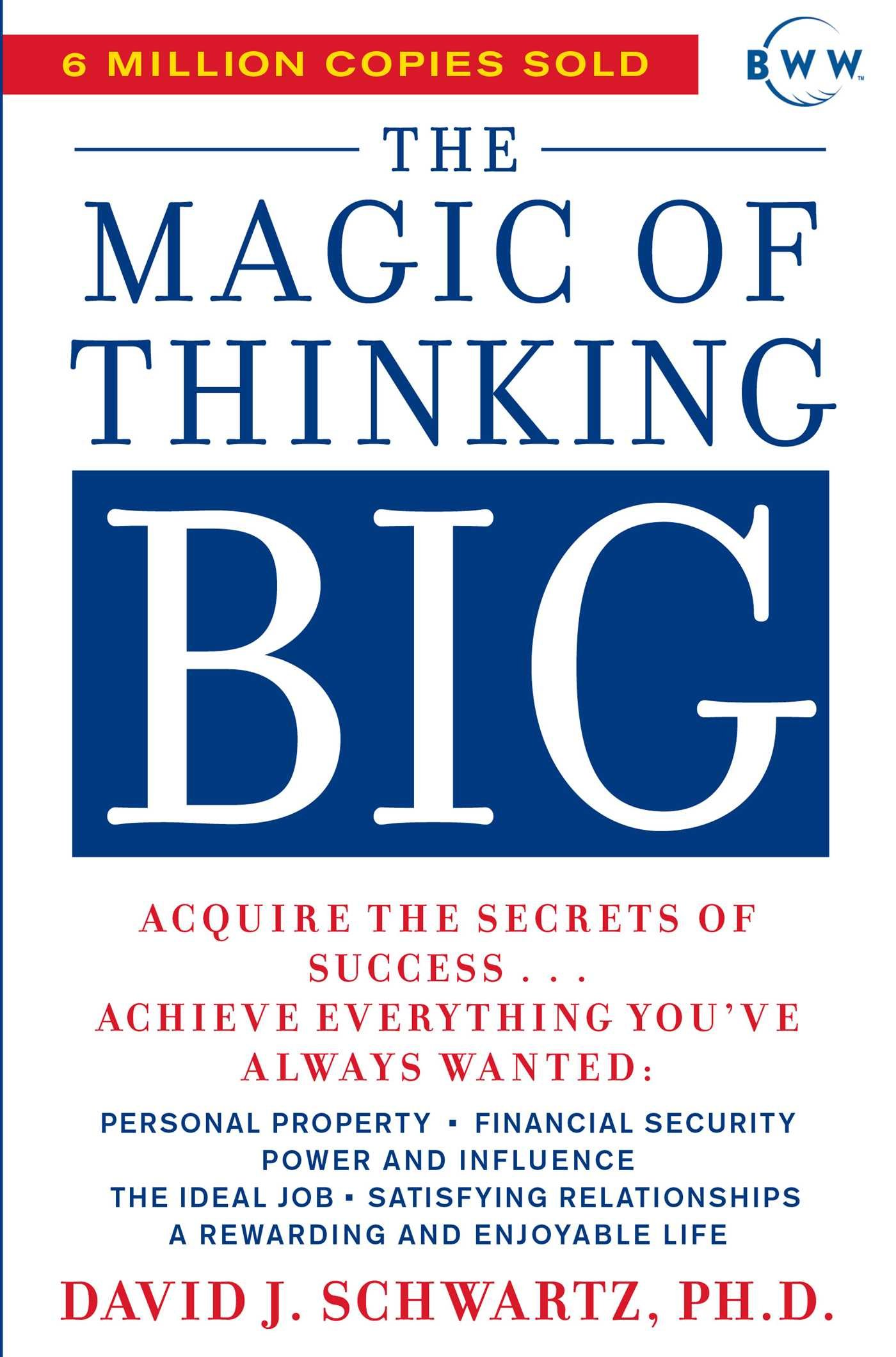The Magic of Thinking Big- David Schwartz